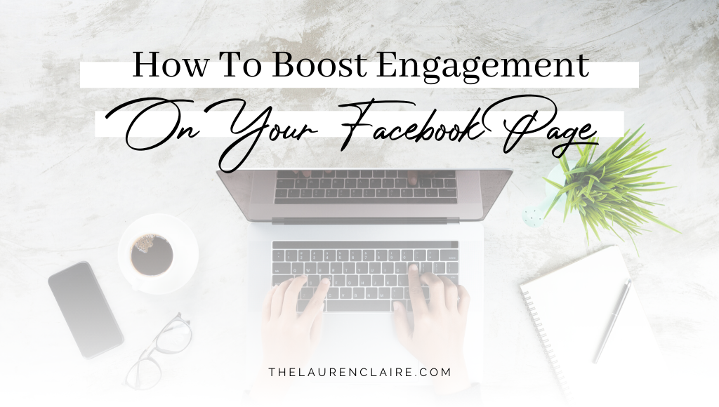 How To Boost Engagement On Your Facebook Page