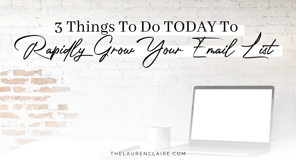 3 Ways To Rapidly Grow Your Email List