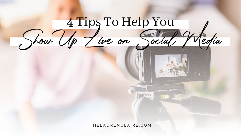 Tips To Help You Show Up Live on Social Media