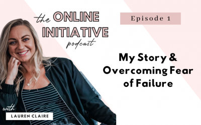 My Story & Overcoming Fear Of Failure