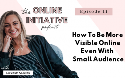 How To Be More Visible Online Even With A Small Audience